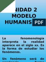 Diapositivas Modelo Humanismo Unidad 2