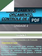 UNID 02 - Planejamento, Programação e Controle