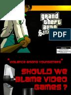 Dennis Santos  Video games aren t bad  persuasive speech  INGL       Prof   C  Skerrett aploon