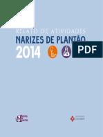 Relato de Atividades Narizes de Plantão 2014