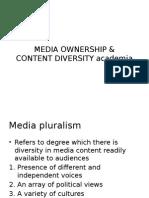 MEDIA OWNERSHIP & Content Diversity