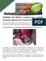 HOMENS de PRETO Ladrões Bem Vestidos Assaltam Agência Dos Correios de Queimadas