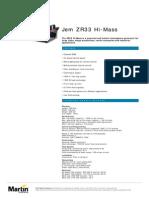 Jem ZR33 Hi Mass