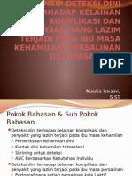 PRINSIP DETEKSI DINI TERHADAP KELAINAN KOMPLIKASI DAN PENYAKIT.pptx