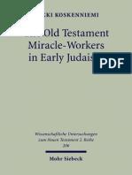 Erkki Koskenniemi Old Testament Miracle-workers in Early Judaism 2005.pdf