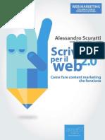 Scrivere Per Il Web 2.0. Come f - Alessandro Scuratti