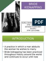 Kidnapping The Bride ( Unique Culture)
