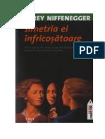 Audrey Niffenegger - Simetria Ei Înfricoșătoare v.0.0