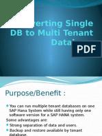 HANA Migrating Single DB to Multi Tenant Database