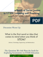 Planting the Seeds of Social Justice in STEM Learning and Teaching