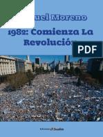 Nahuel Moreno - 1982 Comieza La Revolucion