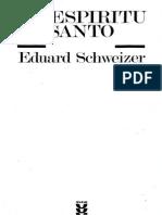 SCHWEITZER, E. - El Espíritu Santo - Sígueme, 1984