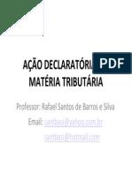 Processo Tributario_Acao Declaratoria Em Materia Tributaria_AGU_PFN