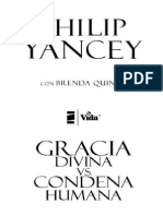 Gracia Divina vs Condena Humana. Philip Yansey