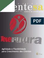 Especial Telefutura - Parte Integrante da Revista ClienteSA edição 47 - Março 06