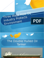 Three Ways How Oil Industry Protects Environment