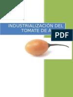 Industrialización del Tomate de Arbol