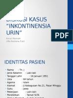 DISKUSI KASUS- ulfa ainun-inkontinensia.pptx