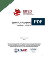 Fifth Interim1October 27, 2013 Presidential Elections Fifth Interim Report of Pre-Election Monitoring