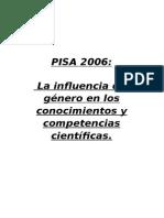 PISA 2006 La Influencia Del Género en Los Conocimientos y Competencias Científicas.