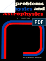 Ginzburg Key Problems of Physics and Astrophysics