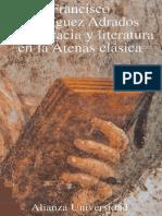 271839080 Rodriguez Adrados Francisco Democracia y Literatura en La Atenas Clasica