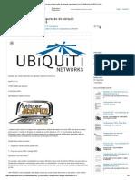 Manual de Configuração Do Ubiquiti Nanostation 2 e 5 - MANUAL PRÁTICO de.