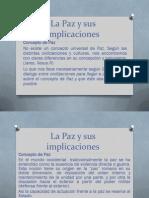 02 La Paz y Sus Implicapazciones