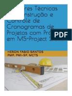 Melhores Técnicas de Construção de Cronogramas Com MS-Project 2013
