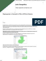 Reproyectar o Convertir UTM a GTM en Kosmo _ Sistemas de Información Geográfica