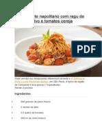 Espaguete Napolitano Com Ragu de Polvo e Tomates Cereja