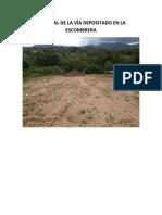 Material de La Vía Depositado en La Escombrera