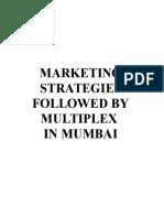 Marketing Strategies Followed by Multiplex