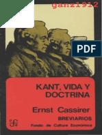 Ernst Cassirer - Kant, Vida y Doctrina.pdf