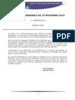 Rapports des Exercices 2013 et 2014 pour l'Assemblée Générale du 15 novembre 2015