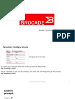 Brocade Configurations
