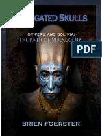 Elongated Skulls of Peru and Bolivia Brien Foerster