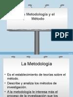 La Metodología y El Método
