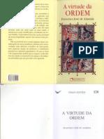 Virtude Da Ordem, A - Francisco José de Almeida