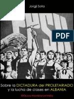 Jorgji Sota; Sobre La Dictadura Del Proletariado y La Lucha de Clases en Albania, 1983