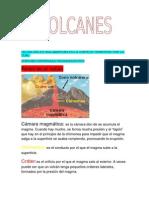 Un Volcán Es Una Abertura en La Corteza Terrestre Por La Cual