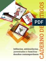 CAVALCANTE, C. v. a Importância Da Sociologia Da Infância e as Práticas Pedagógicas.