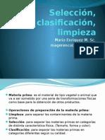 Clase I Limpieza, Selección, Clasificación