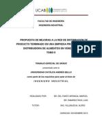 PROPUESTA DE MEJORAS A LA RED DE DISTRIBUCIÓN DE PRODUCTO TERMINADO EN UNA EMPRESA PRODUCTORA Y DISTRIBUIDORA DE ALIMENTOS EN VENEZUELA