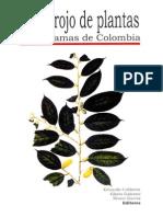 Libro Rojo Plantas de Colombia Vol 01