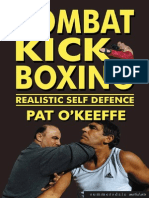 Combat KickBoxing, Realistic Self Defence - Pat O'Keeffe 2002