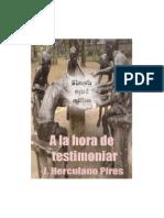 Hora Testimoniar. Herculano Pires