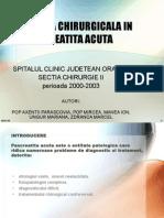 Atitudinea Chirurgicala in Pancreatita Acuta