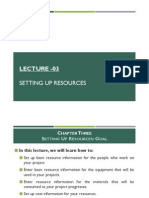 Lecture 03 - Setting Up Resources in MS Project 2007