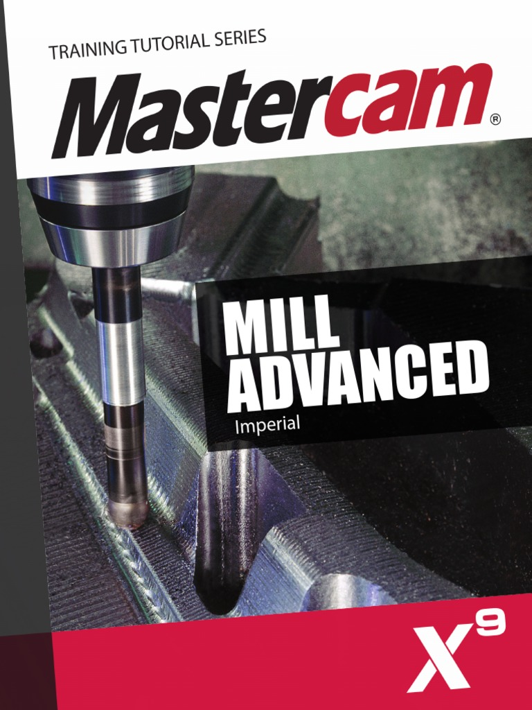 SAMPLE Mastercam_X9_Mill_Advanced Mastercam X9 Mill Advanced